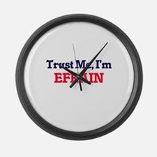 Trust Me, I'm Efrain Large Wall Clock