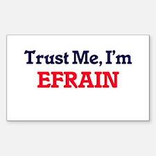 Trust Me, I'm Efrain Decal