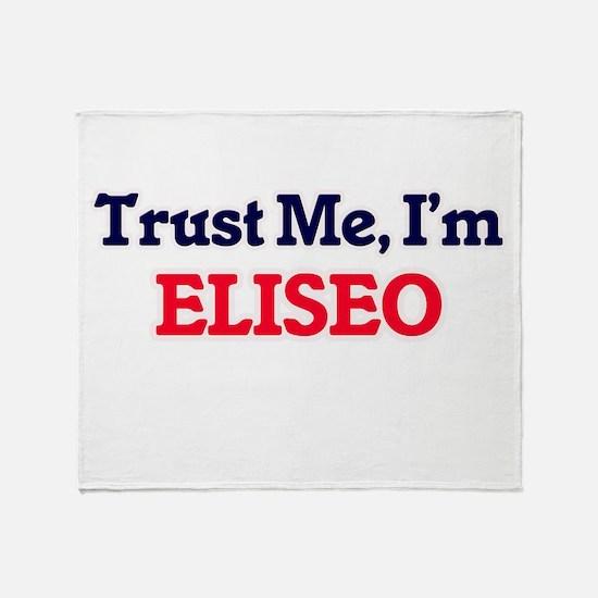 Trust Me, I'm Eliseo Throw Blanket