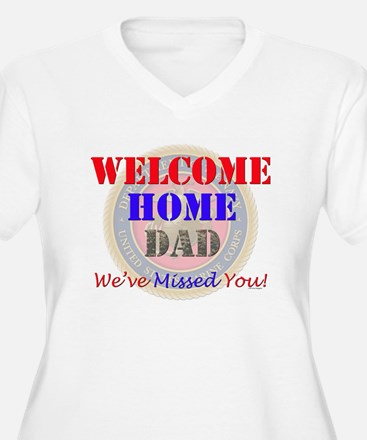 Welcome Home Dad T-Shirt