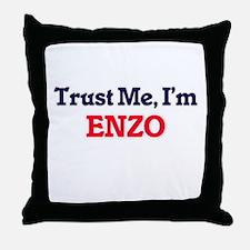 Trust Me, I'm Enzo Throw Pillow