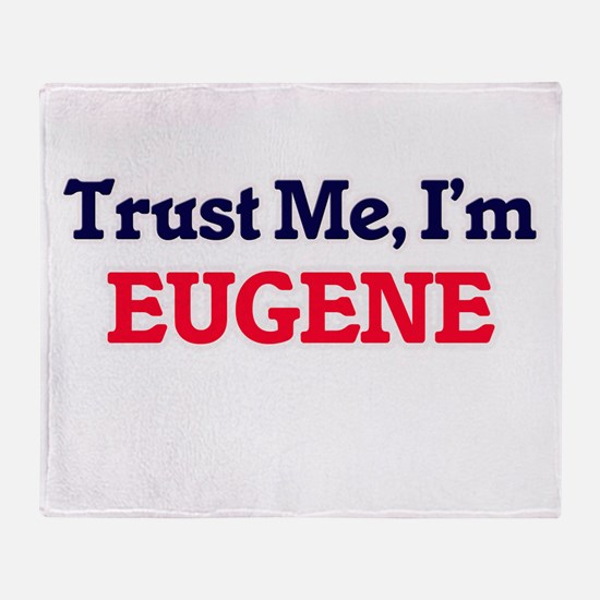 Trust Me, I'm Eugene Throw Blanket