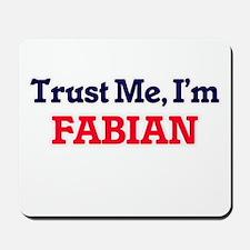 Trust Me, I'm Fabian Mousepad
