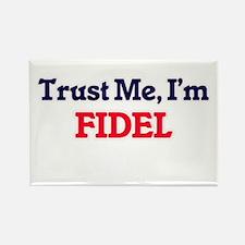 Trust Me, I'm Fidel Magnets