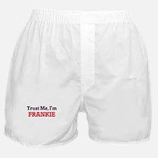 Trust Me, I'm Frankie Boxer Shorts
