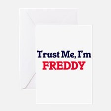 Trust Me, I'm Freddy Greeting Cards