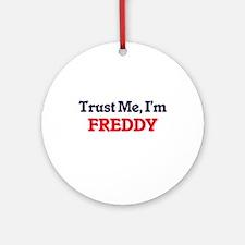 Trust Me, I'm Freddy Round Ornament