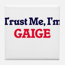 Trust Me, I'm Gaige Tile Coaster