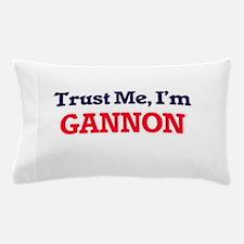 Trust Me, I'm Gannon Pillow Case
