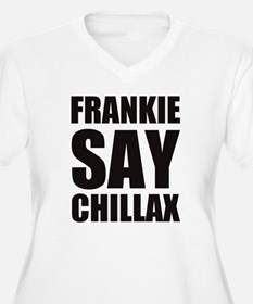 Cute Frankie says relax T-Shirt