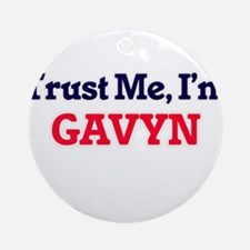 Trust Me, I'm Gavyn Round Ornament