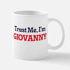 Trust Me, I'm Giovanny Mugs