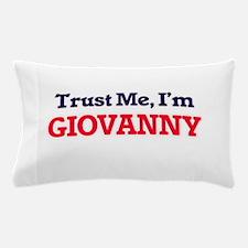 Trust Me, I'm Giovanny Pillow Case