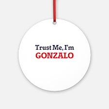 Trust Me, I'm Gonzalo Round Ornament