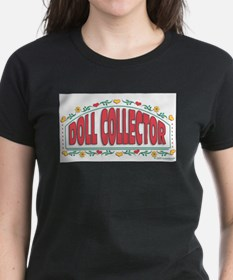 Doll Collector T-Shirt