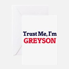 Trust Me, I'm Greyson Greeting Cards
