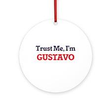 Trust Me, I'm Gustavo Round Ornament