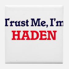 Trust Me, I'm Haden Tile Coaster