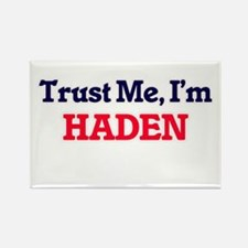 Trust Me, I'm Haden Magnets