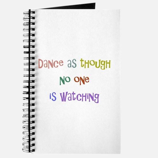 Dance As Though... Journal