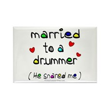 Married to a drummer : Rectangle Magnet