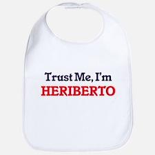 Trust Me, I'm Heriberto Bib