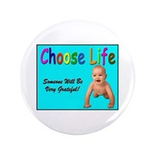 """Choose Life for Pro Life Supp 3.5"""" Button"""
