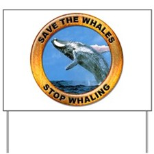 Save Whales Stop Whaling Yard Sign
