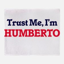 Trust Me, I'm Humberto Throw Blanket