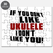 If You Don't Like Ukulele Puzzle