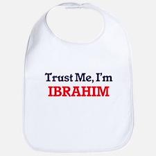 Trust Me, I'm Ibrahim Bib