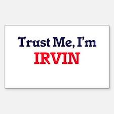 Trust Me, I'm Irvin Decal
