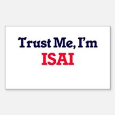 Trust Me, I'm Isai Decal