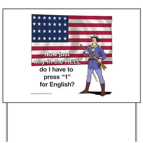 Press 1 for English? Yard Sign