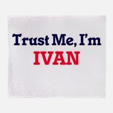 Trust Me, I'm Ivan Throw Blanket