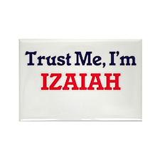 Trust Me, I'm Izaiah Magnets