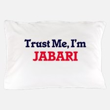 Trust Me, I'm Jabari Pillow Case