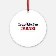 Trust Me, I'm Jabari Round Ornament