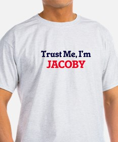 Trust Me, I'm Jacoby T-Shirt