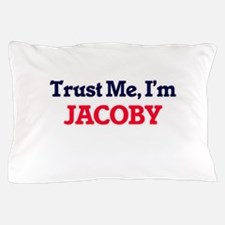 Trust Me, I'm Jacoby Pillow Case