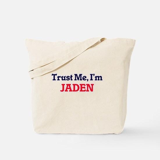 Trust Me, I'm Jaden Tote Bag
