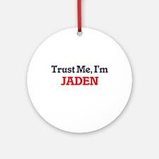 Trust Me, I'm Jaden Round Ornament