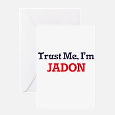 Trust Me, I'm Jadon Greeting Cards