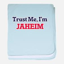 Trust Me, I'm Jaheim baby blanket