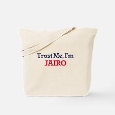 Trust Me, I'm Jairo Tote Bag
