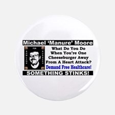 """""""Michael Moore: Bowling For Burgers"""" 3.5"""" Button"""