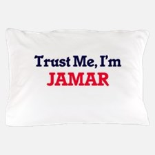 Trust Me, I'm Jamar Pillow Case