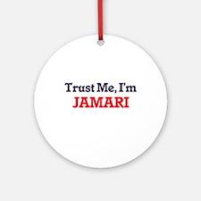 Trust Me, I'm Jamari Round Ornament