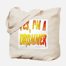 Yes, I'm a drummer! : Tote Bag