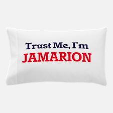Trust Me, I'm Jamarion Pillow Case